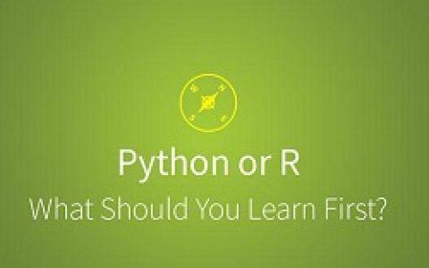 一篇文章告诉你,该学R还是Python